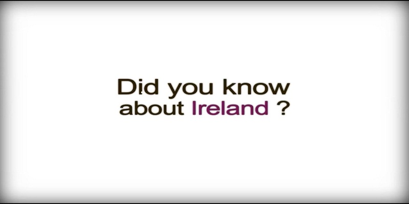 Fast facts about Ireland - Overseas Education Consultant in Delhi | India