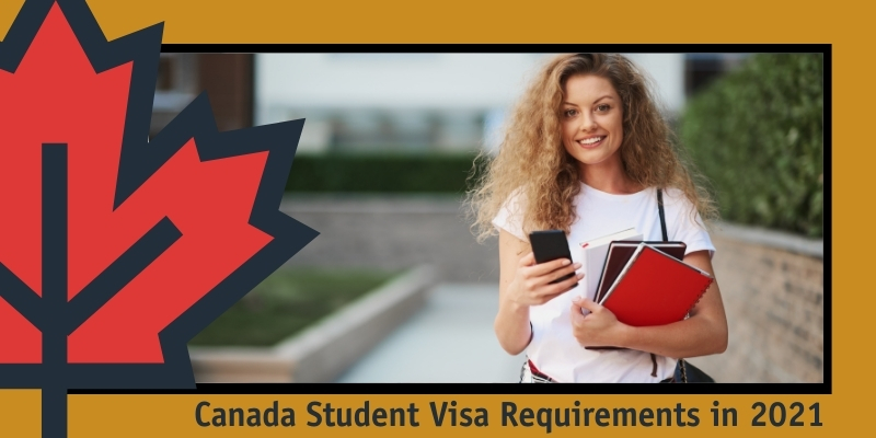 Canada Student Visa Requirements in 2021 - Glion Overseas
