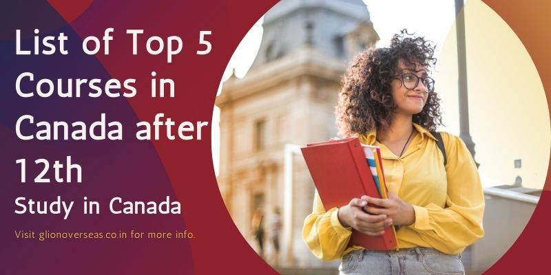 List of Top 5 Courses in Canada after 12th - Study in Canada